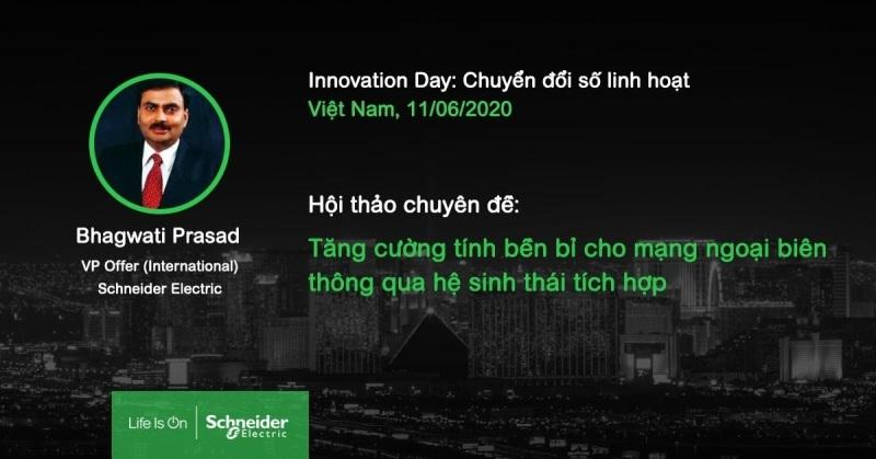 Cập nhật những xu hướng công nghệ mới nhất hội tụ tại Schneider Electric Innovation Day 2020