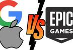 Toàn cảnh đại chiến Epic Games chống Apple, Google