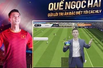 Quế Ngọc Hải không phải cầu thủ duy nhất đóng quảng cáo game