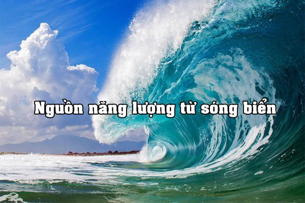 Giải quyết nhu cầu năng lượng từ nguồn tài nguyên sóng biển