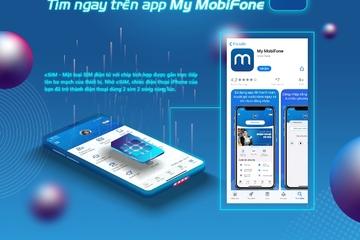 Chuyển đổi sang eSIM dễ dàng ngay tại nhà với My MobiFone