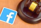 Thắng, thua hay hòa: Vụ kiện Facebook tại Mỹ sẽ kéo dài nhiều năm