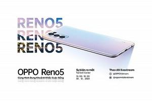 """Reno5 """"đổ bộ"""" thị trường Việt đầu tiên trong khu vực Đông Nam Á"""