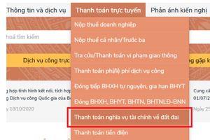 Bình Định: Người dân được thanh toán trực tuyến khi thực hiện thủ tục đất đai