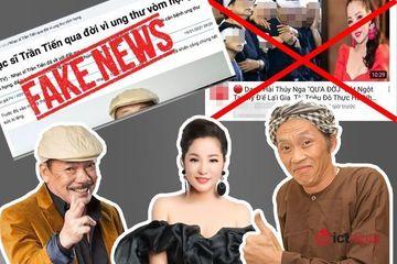 Nhiều nghệ sĩ Việt trở thành nạn nhân của tin giả