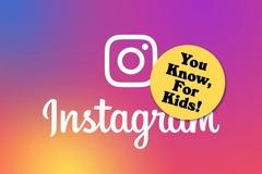 Instagram muốn ra phiên bản cho trẻ dưới 13 tuổi