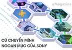 Cú chuyển mình ngoạn mục của Sony
