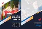 Ba điểm nổi bật ở sách trắng eSports Việt Nam 2021