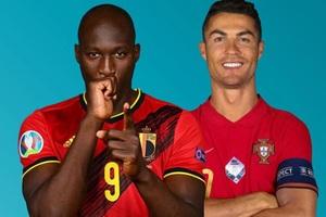 Xem bóng đá Euro 2020 trực tuyến: Bỉ gặp Bồ Đào Nha