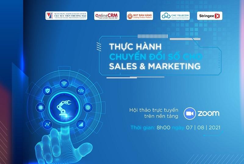 """Sắp diễn ra hội thảo trực tuyến """"Thực hành chuyển đổi số cho Sales và Marketing"""""""