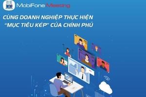 MobiFone Meeting - Họp trực tuyến dễ dàng, hiệu quả mùa giãn cách