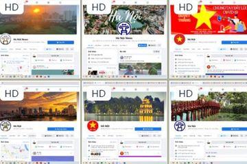 Hà Nội sẽ xử nghiêm các nhóm giả mạo thông tin của chính quyền thành phố trên mạng xã hội