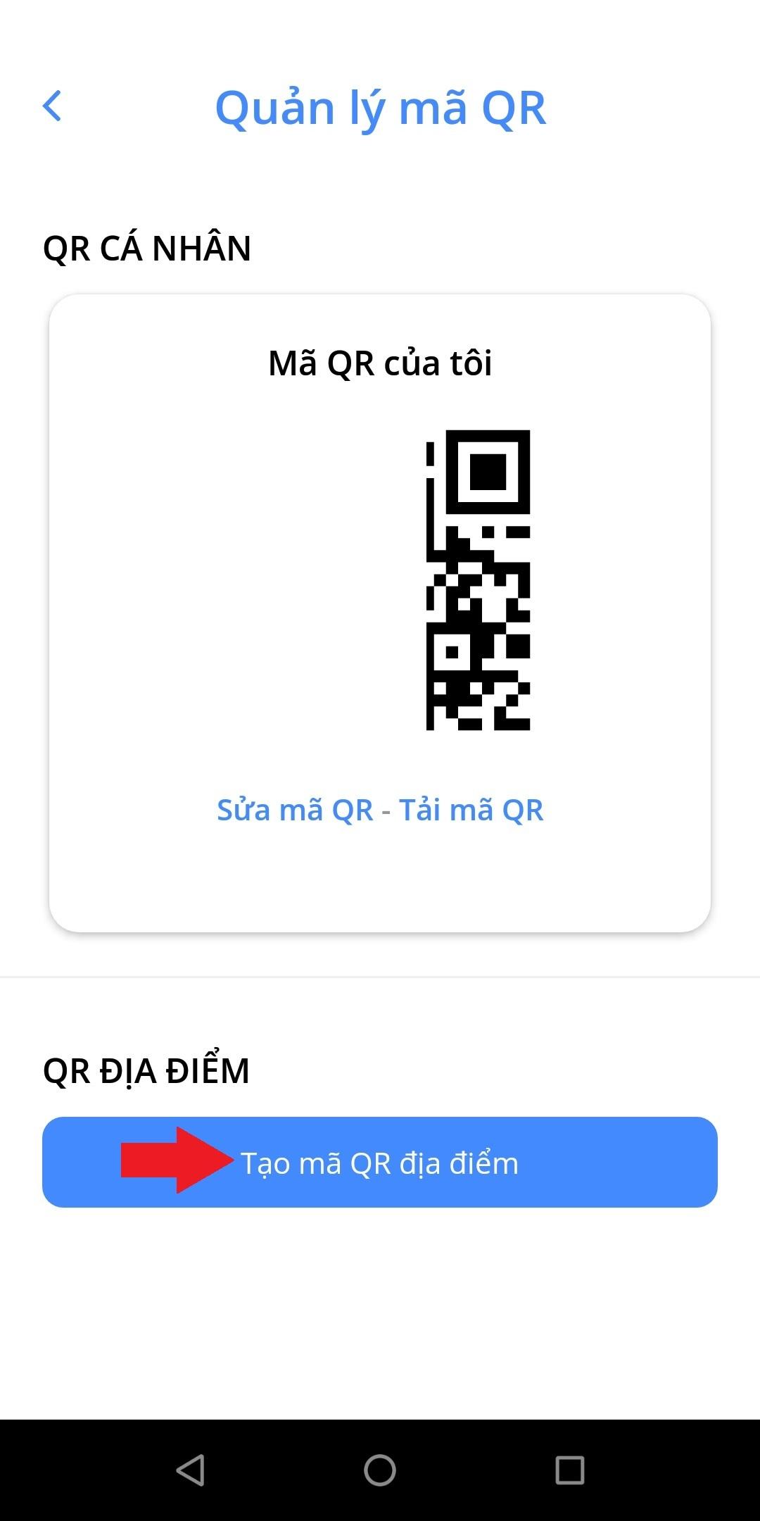 Hướng dẫn tạo mã QR địa điểm trên điện thoại