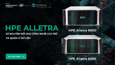 HPE Alletra: Kỷ nguyên mới cho công nghệ lưu trữ và quản lý dữ liệu